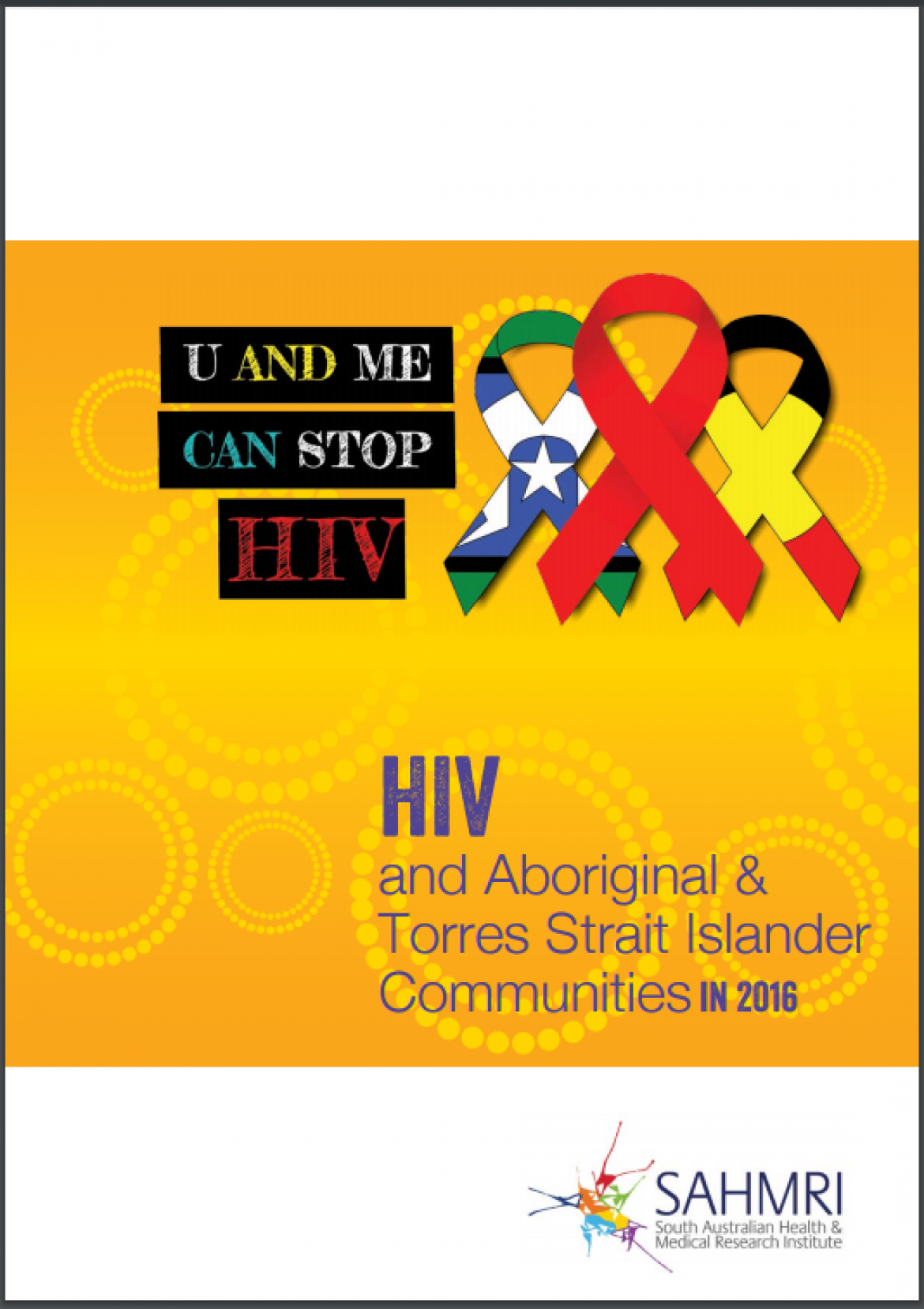New resource available – HIV and Aboriginal and Torres Strait Islander Communities in 2016