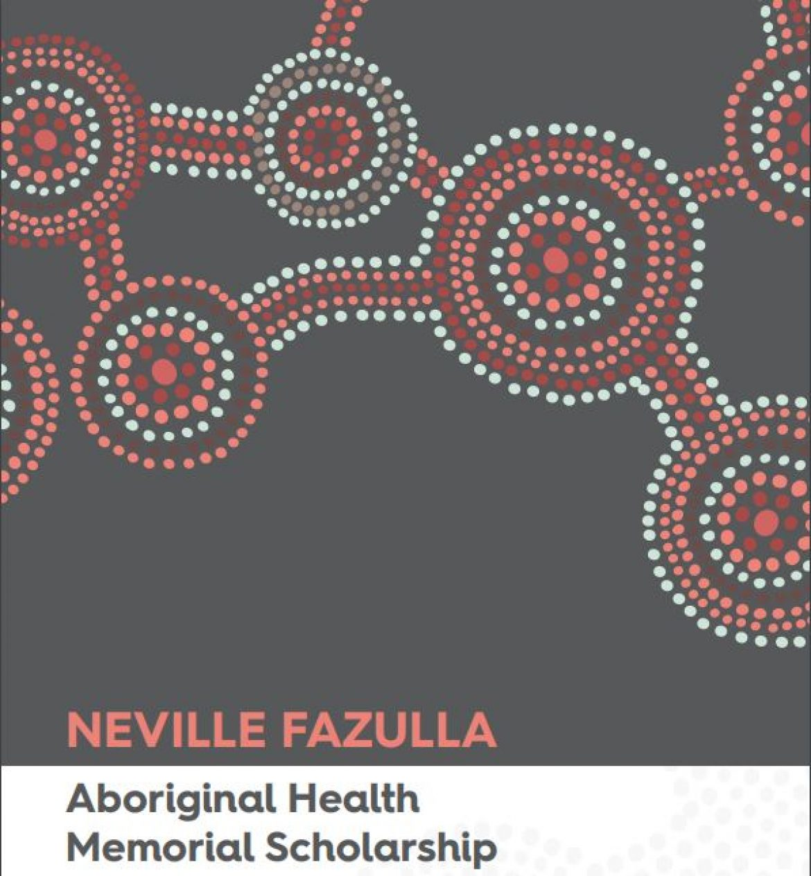 Neville Fazulla Aboriginal Health Memorial Scholarship